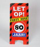 Warning Sign feest- 80 jaar_