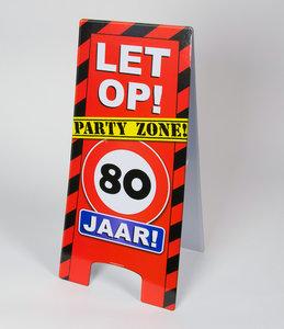 Warning Sign feest- 80 jaar